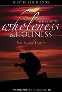Journey to Wholeness & Holiness - Discipleship Book