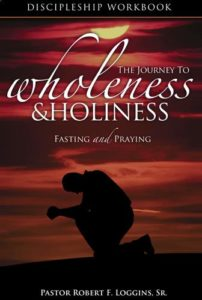 Journey to Wholeness & Holiness - Discipleship Workbook