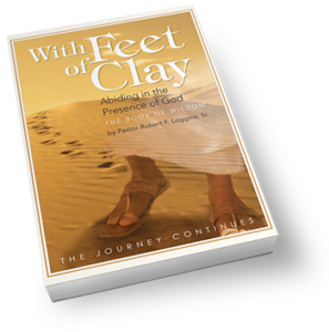 With Feet of Clay Abiding in the Presence of God – The Book of Wisdom – The Journey Continues - CLICK TO PURCHASE